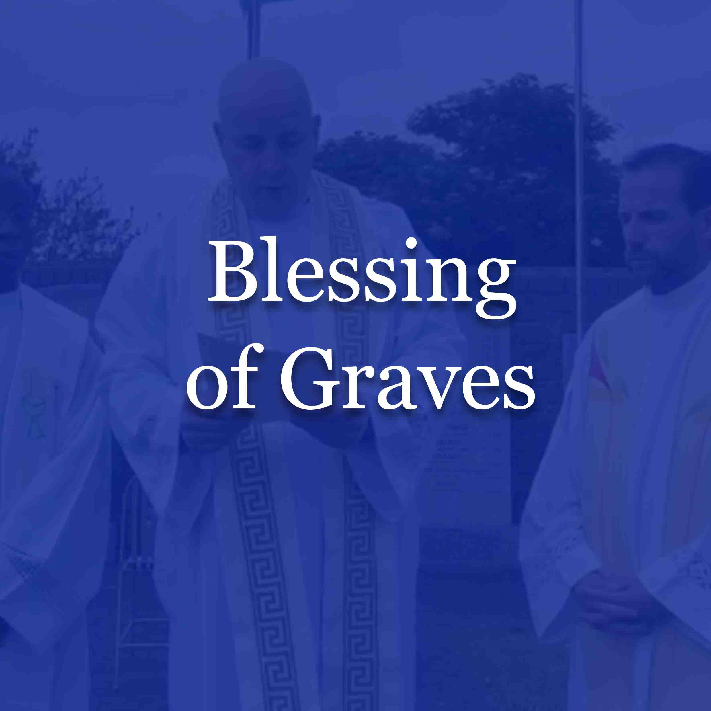 Blessing of Graves, St. Mary's Parish Athlone